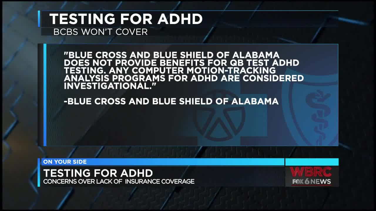 Some ADHD testing might not be covered by insurance