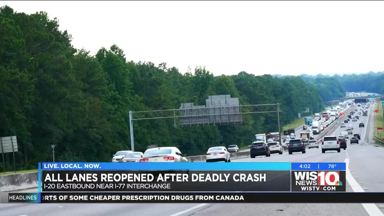 All lanes of I-20 E reopened after deadly crash near I-77